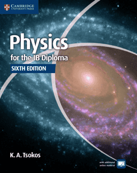Physics for the IB Diploma 6th edition -Cambridge University Press IBSOURCE