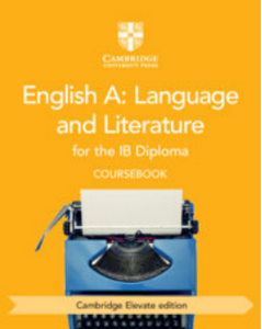 9781108704946, English Language and Literature for the IB Diploma Coursebook Elevate Edition 2 Years