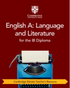 English A: Language and Literature for the IB Diploma Cambridge Elevate Teacher's Resource (New 2019)