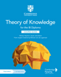 9781108791373, Theory of Knowledge for the IB Diploma Digital Course Guide (2 Years)