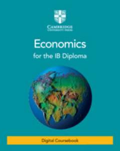 9781108810654, Economics for the IB Diploma Digital Coursebook (2 Years)