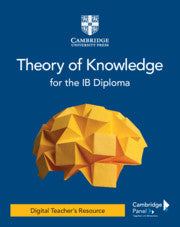 Theory of Knowledge for the IB Diploma Digital Teacher's Resource