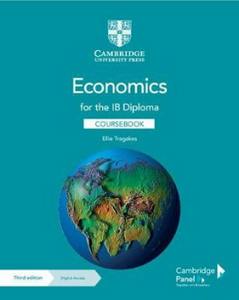 9781108847063, Economics for the IB Diploma Coursebook with Cambridge Elevate Edition
