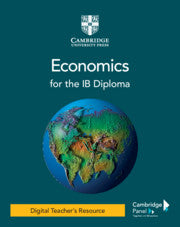 Economics for the IB Diploma Digital Teacher's Resource (NYP Due August 2021)