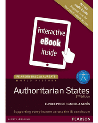 Pearson Baccalaureate History: Authoritarian States 2nd Edition eText only -Pearson Education IBSOURCE