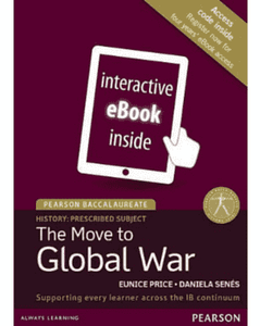 Pearson Baccalaureate History: The Move to Global War eText only - IBSOURCE