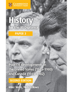 9781316503737, Political Developments in the United States (1945-1980) and Canada (1945-1982) (IB Diploma)