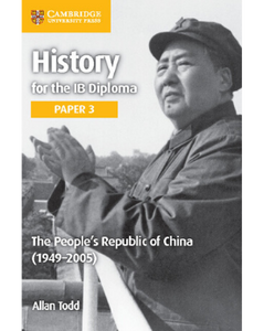 9781316503775, IB Diploma: History for the IB Diploma Paper 3: The People's Republic of China (1949-2005)