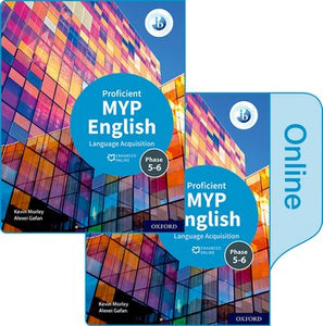 MYP English Language Acquisition (Proficient) Print and Enhanced Online Book Pack (NYP Due February 2021)
