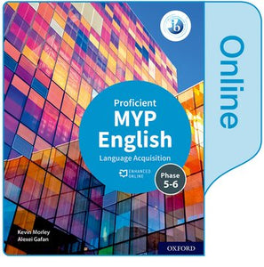 MYP English Language Acquisition (Proficient) Enhanced Online Book (NYP Due February 2021)