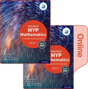 MYP Mathematics 4&5 Standard Print and Enhanced Online Book Pack (NYP Due January 2021)