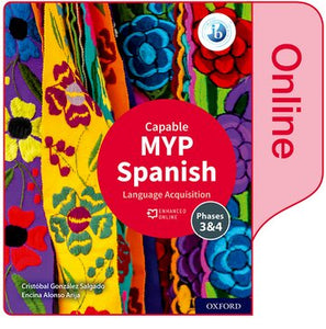 MYP Spanish Language Acquisition 4/5 (Capable) Enhanced Online Book (NYP Due March 2021)