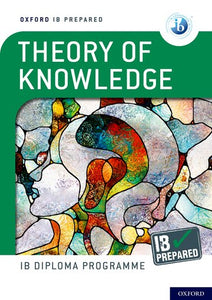 IB Prepared: Theory of Knowledge (NYP Due September 2021)