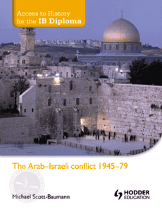 9781444156355, Access to History for the IB Diploma: The Arab-Israeli conflict 1945-79