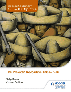 9781444182347, Access to History for the IB Diploma: The Mexican Revolution