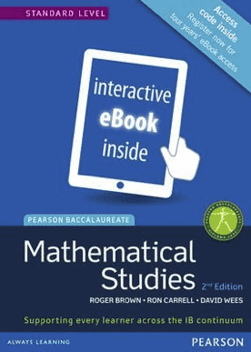 Mathematics Studies for the IB Diploma Revised 2012 (eText only 2/e) -Pearson Education IBSOURCE