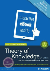 Pearson Baccalaureate Theory of Knowledge 2nd Ed (eText edition only) -Pearson Education IBSOURCE