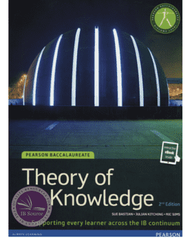 Pearson Baccalaureate: Theory of Knowledge, 2nd Edition (Print version and eBook) -Pearson Education IBSOURCE