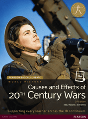 Pearson Baccalaureate History: Causes and Effects of 20th Century Wars 2nd Edition (textbook + eText bundle)