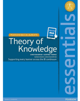 Essentials: Theory of Knowledge + eText bundle -Pearson Education IBSOURCE