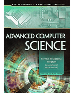 Advanced Computer Science: For the IB Diploma Program - IBSOURCE