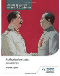 Access to History for the IB Diploma: Authoritarian states Second Edition - IBSOURCE