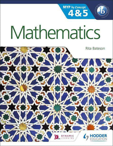Mathematics by Concept for the IB MYP 4 & 5