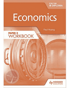 Economics for the IB Diploma Paper 3 Workbook - IBSOURCE