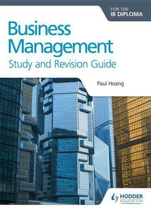 Business Management for the IB Diploma Study and Revision Guide (New 2018) - IBSOURCE