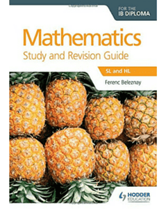 9781471868481,Mathematics for the IB Diploma Study and Revision Guide