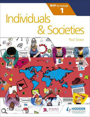 Individuals and Societies for the IB MYP 1 -Hodder Education IBSOURCE