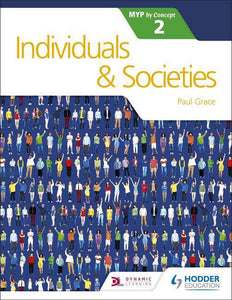 9781471880261, Individuals and Societies for the IB MYP 2 (Myp by Concept)