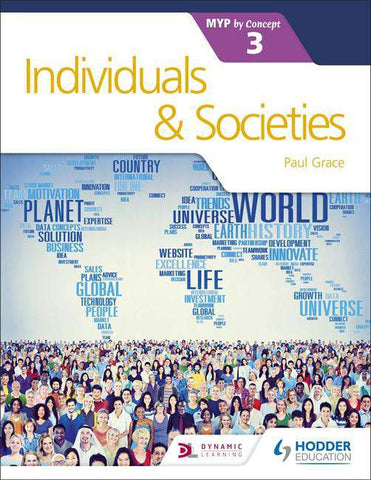 Individuals and Societies for the IB MYP 3 NOT YET PUBLISHED DUE MAY 26, 2017 -Hodder Education IBSOURCE