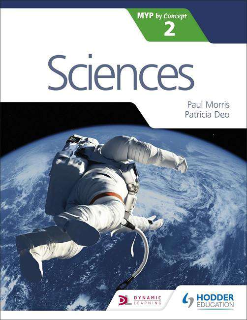 Sciences for the IB MYP 2 -Hodder Education IBSOURCE