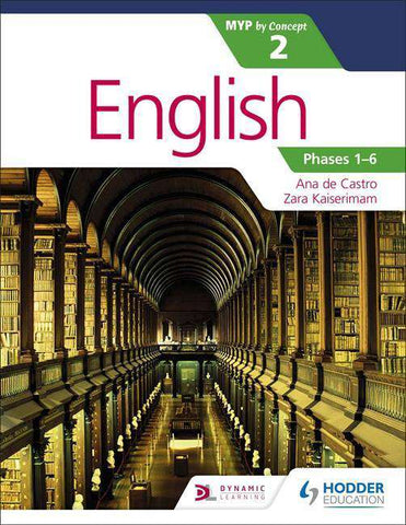 English for the IB MYP 2 NOT YET PUBLISHED DUE 28 APRIL, 2017 -Hodder Education IBSOURCE