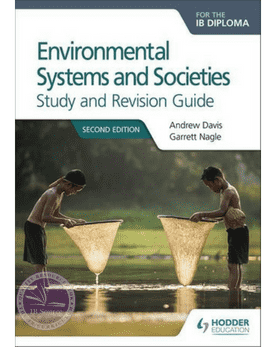 Environmental Systems and Societies for the IB Diploma Study and Revision Guide: IB Diploma, Releases on [May 26, 2017]