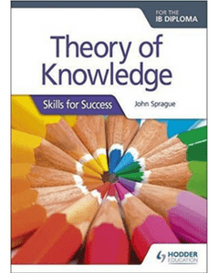9781510402478, Theory of Knowledge for the IB Diploma: Skills for Success