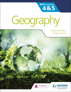 Geography for the IB MYP 4&5: by Concept (NYP due June 2019) - IBSOURCE