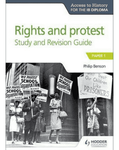 Access to History for the IB Diploma Rights and protest Study and Revision Guide: Paper 1 (New 2018)) - IBSOURCE