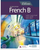 French B for the IB Diploma Second Edition - IBSOURCE