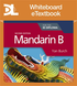 Mandarin B for the IB Diploma Second edition Whiteboard eTextbook