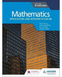 9781510462373, Mathematics for the IB Diploma: Applications and interpretation HL : Applications and interpretation HL