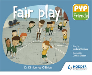 PYP Friends storybook series: Fair Play