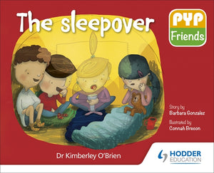 PYP Friends storybook series: The Sleepover