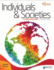 IB Skills: MYP Individuals & Societies - Group 3 (Student Book) -Hodder Education IBSOURCE