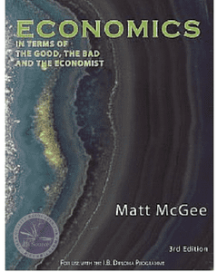 Economics - the Good the Bad and the Economist, 3rd Edition - IBSOURCE