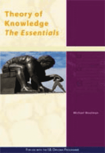 9781921917080, Theory of Knowledge: The Essentials : For Use with the International Baccalaureate Diploma Programme