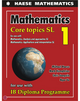 9781925489552: Mathematics: Core Topics SL 2019