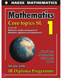 9781925489675: IB Mathematics Core Topics SL - Textbook (NYP Due July 2019) - IBSOURCE