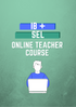 IB + SEL Online Teacher Course